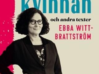 """Ebba Witt-Brattström """"Kulturkvinnan och andra texter"""""""