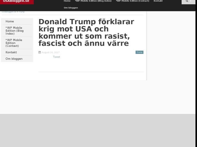 Donald Trump förklarar krig mot USA och kommer ut som rasist, fascist och ännu värre