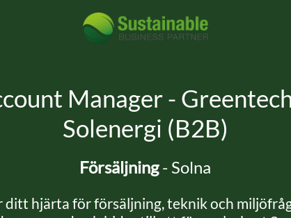 Account Manager – Greentech & Solenergi (B2B), Sustainable Business Partner Scandinavia AB