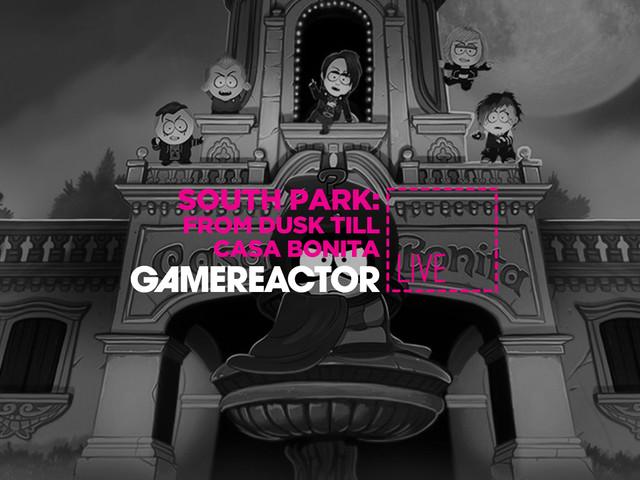 Gamereactor Live: Vi spelar South Park-expansionen From Dusk till Casa Bonita