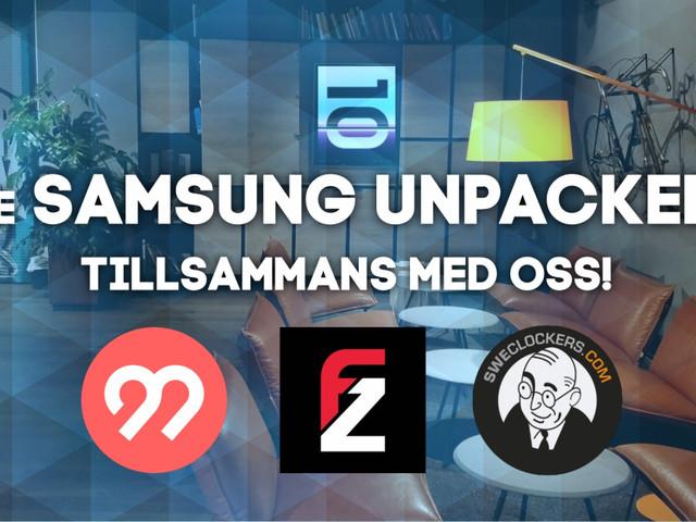 Följ SamsungUnpacked på SweClockers med start klockan19:00