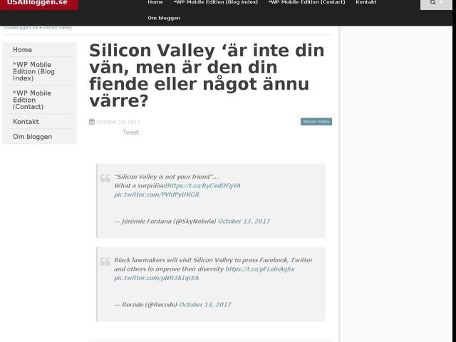 Silicon Valley 'är inte din vän, men är den din fiende eller något ännu värre?