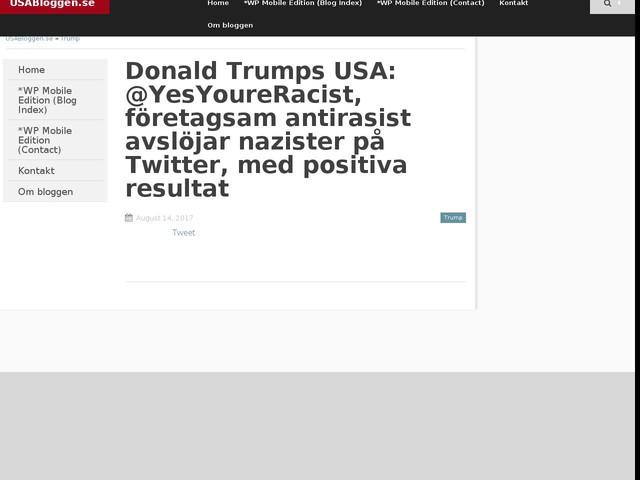 Donald Trumps USA: @YesYoureRacist, företagsam antirasist avslöjar nazister på Twitter, med positiva resultat