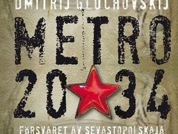 """Metro 2034"" av Dmitrij Gluchovskij"