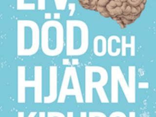 """Henry Marsh """"Liv, död och hjärnkirurgi"""""""