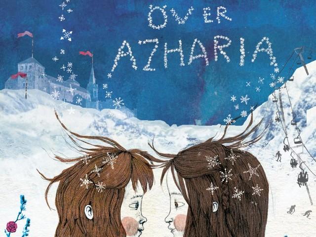 """Minna Lindeberg & Jenny Lucander """"Snön över Azharia"""""""