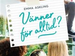 """Emma Askling """"Vänner för alltid?"""""""