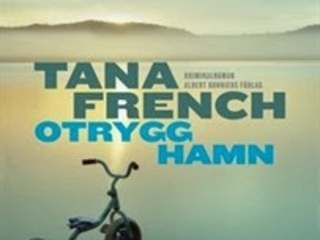 """""""Otrygg hamn"""" av Tana French"""