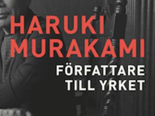 """Haruki Murakami """"Författare till yrket"""""""