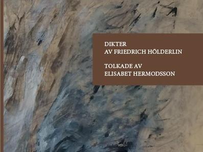 """Friedrich Hölderlin """"Dikter av Friedrich Hölderlin """""""