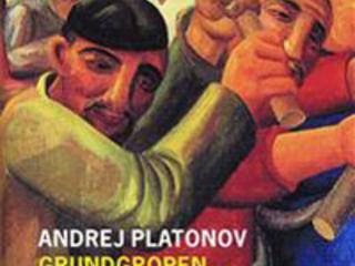 "Andrej Platonov ""Grundgropen"""
