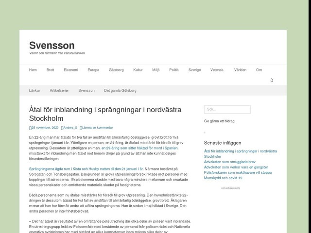 Åtal för inblandning i sprängningar i nordvästra Stockholm