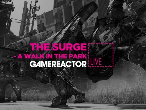 Gamereactor Live: Vi spelar The Surge - A Walk in the Park