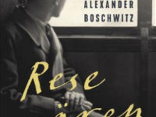 """Ulrich Alexander Boschwitz """"Resenären"""""""