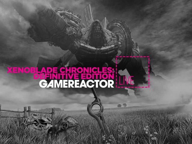 Gamereactor Live: Xenoblade Chronicles