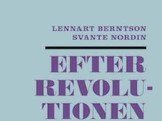 """Lennart Berntson och Svante Nordin """"Efter revolutionen"""""""