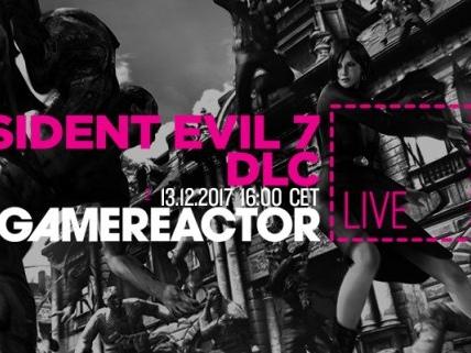 Gamereactor Live: Vi kollar in DLC till Resident Evil 7