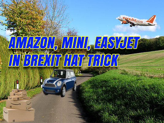 Amazon, Mini, EasyJet in Brexit Good News Hat-Trick