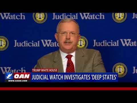 """Judicial Watch: """"The Deep State does exist."""""""
