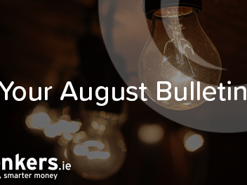 Your August bulletin: the month in personal finance news