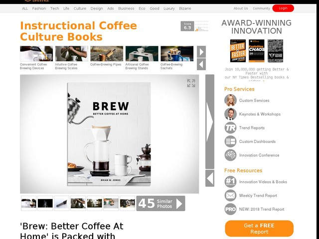 Instructional Coffee Culture Books - 'Brew: Better Coffee At Home' is Packed with Tips and Tricks (TrendHunter.com)