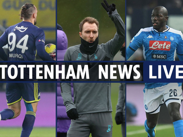 5.30pm Tottenham news LIVE: Koulibaly £90m transfer target, Muriqi interest, Eriksen expecting 'pre-contract offers'