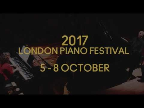 All hands on deck! London Piano Festival opens today