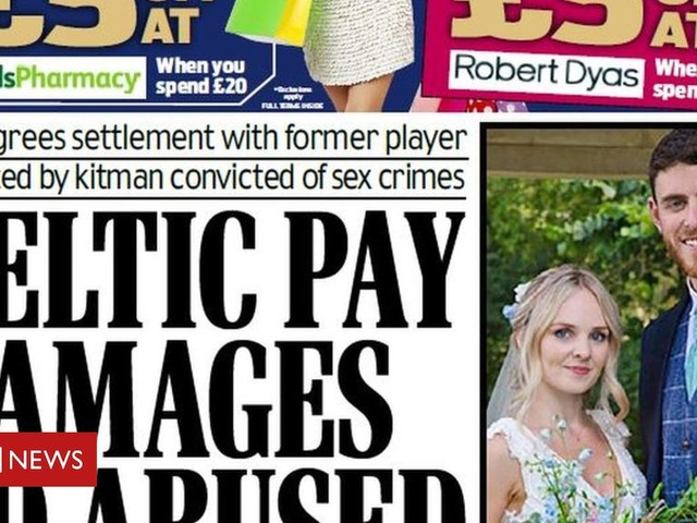 Scotland's papers: Celtic abuse 'payout' and dead PC was newlywed