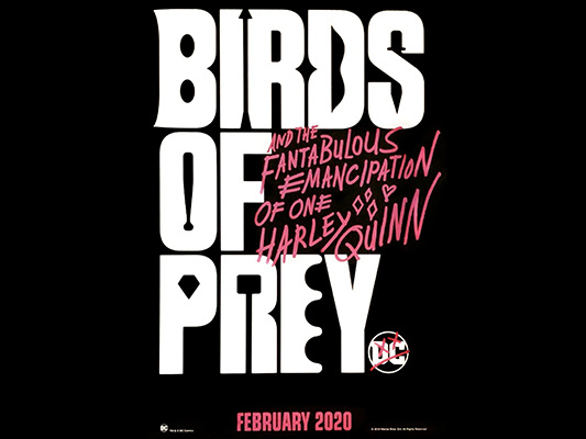 Birds Of Prey UK release date, age rating and runtime latest