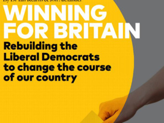 Winning for Britain: Rebuilding the Lib Dems to change the course of our country