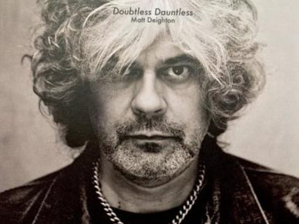 Matt Deighton: Doubtless Dauntless – Album review