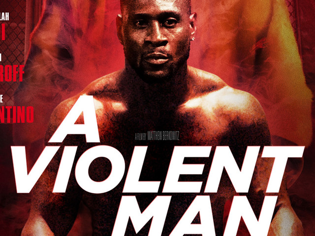 'A Violent Man' Debuts First Trailer For Crime Thriller MMA Flick - Watch Now!