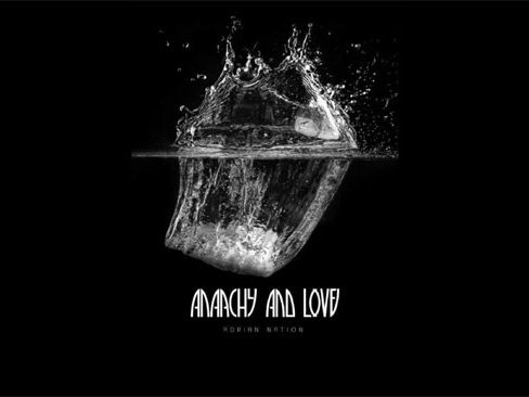Adrian Nation: Anarchy And Love – album review