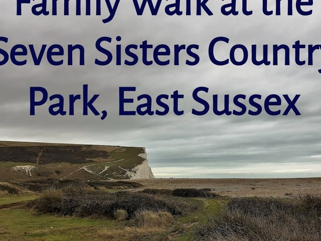 Visiting the Seven Sisters Country Park, East Sussex