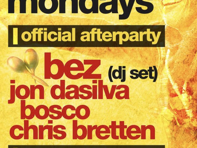 Official Happy Mondays Aftershow Events Announced: Bez & Jon Da Silva DJ sets