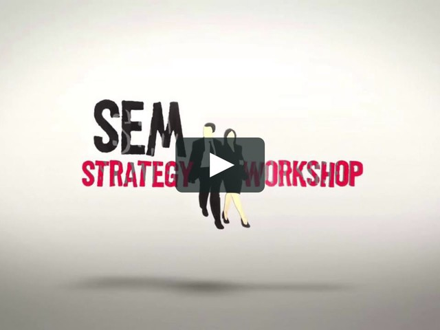SEM Strategy Workshop - Zürich, Switzerland