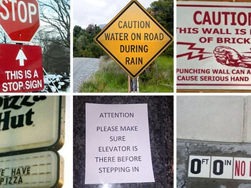 Hilarious photos capture utterly pointless signs