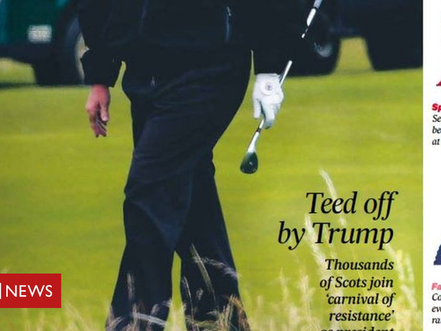 Scotland's papers: 'Teed off by Trump'
