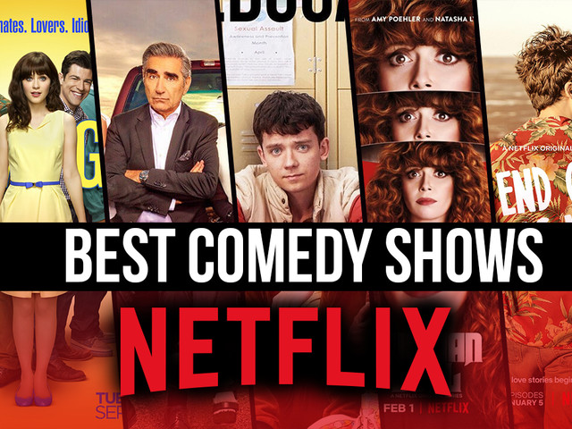The Best Comedy Shows on Netflix Right Now