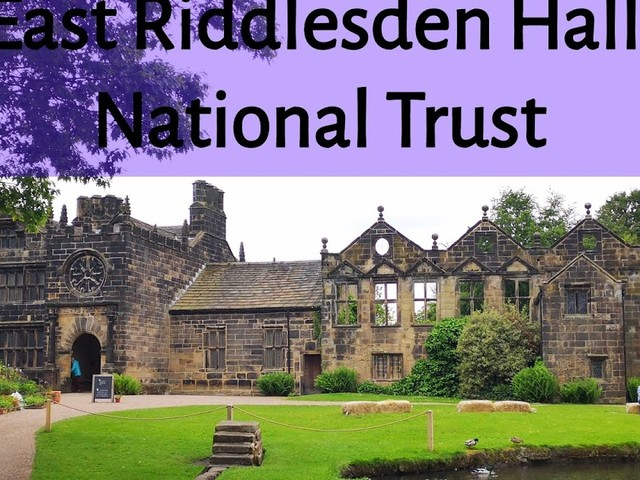 National Trust: East Riddlesden Hall, Keighley, Yorkshire