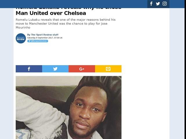 Romelu Lukaku reveals why he chose Man United over Chelsea