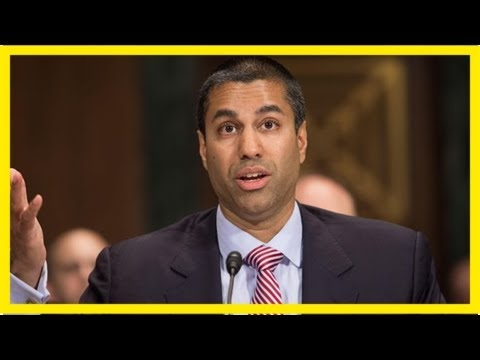 FCC Chairman Proposes Repeal Of Net Neutrality Regulations