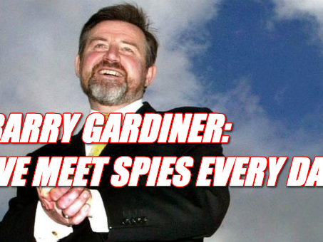 Gardiner: Labour MPs Knowingly Meet Foreign Spies Every Day