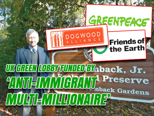 UK Green Lobby Funded by 'Anti-Immigrant Multi-Millionaire'