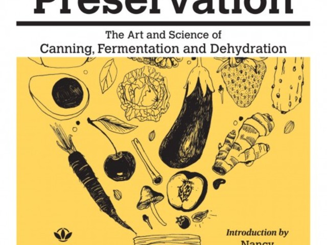 Christina Ward, Preservation: The Art and Science of Canning, Fermentation and Dehydration