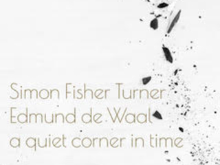 Simon Fisher Turner & Edmund de Waal: A Quiet Corner In Time – album review