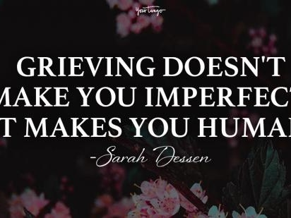 65 Healing Grief Quotes To Help You Or Someone You Love Cope With Loss