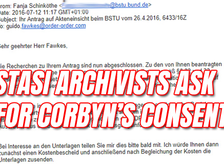 What the Stasi Archivist Told Guido About Corbyn in 2016