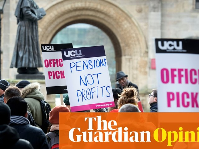 The Guardian view on the lecturers' strike: a deficit in thinking | Editorial