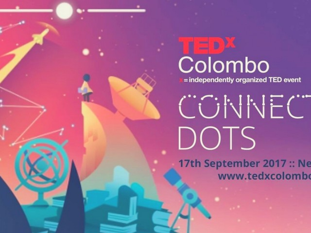 Are You Connecting The Dots With TEDxColombo 2017?
